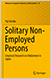 Solitary Non-Employed Persons: Empirical Research on Hikikomori in Japan